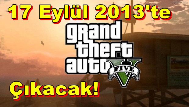 GTA V,17 Eylül 2013'te Çıkacak!
