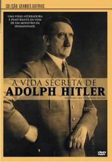 Download – History Channel – A Vida Secreta de Adolf Hitler
