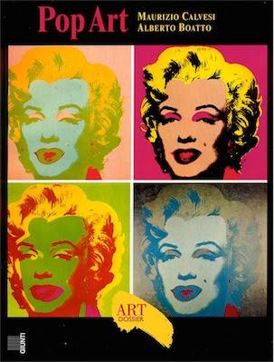 Art dossier Giunti - Pop Art (1989 ) Ita