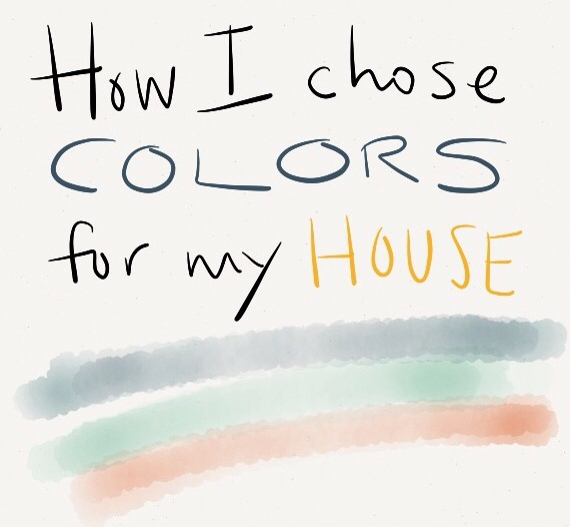 How I chose paint colors for my new house - 619 miles