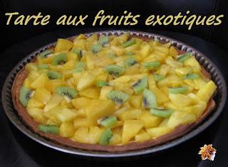 Tarte aux fruits exotiques - recette indexée dans les Desserts