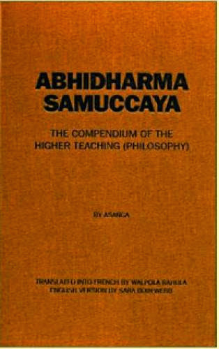 Abhidharmasamuccaya The Compendium Of The Higher Teaching