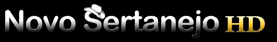 Novo Sertanejo HD - O Sertanejo que Balança o Brasil | Clipes Oficiais HD | Lançamentos de Vídeos