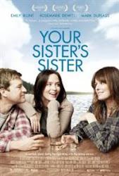 Your Sister's Sister - Chị và em gái