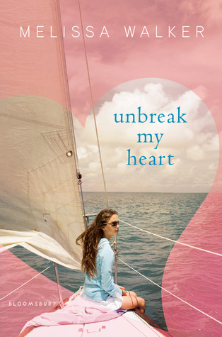 Review: Unbreak My Heart by Melissa Walker