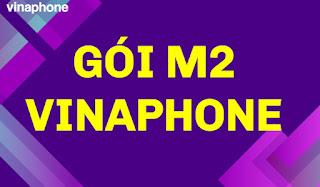 Nhận 6GB Data,  Miễn phí Xem phim, nghe Nhạc với gói M2 Vinaphone