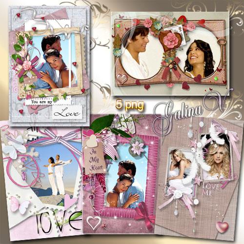 Романтические рамки - Love is...