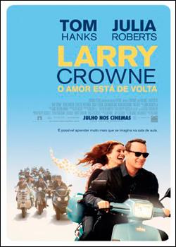 Filme Poster Larry Crowne - O Amor Está de Volta PPVRip XviD & RMVB Dublado