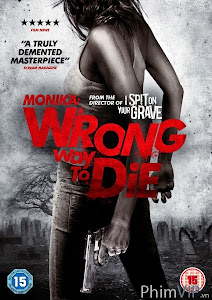 Sai Lầm Chết Người - Wrong Way To Die poster