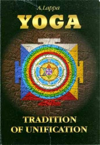 Yoga Tradition Of Univication By A Lappa