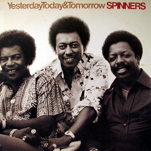 The Spinners - Yesterday, Today and Tomorrow