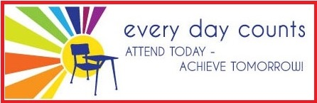 every day counts  Attend Today - Achieve Tomorrow