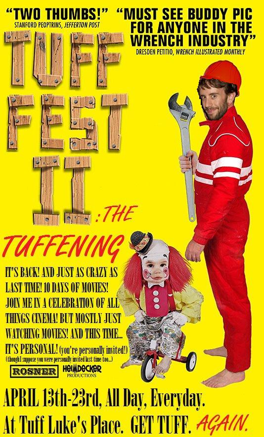 Tuff Fest II: Introduction