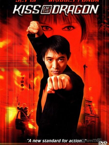 Nụ Hôn Của Rồng – Kiss of the Dragon Bản Đẹp Full HD (2001)