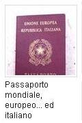 Passaporto Mondiale, Europeo ed Italiano