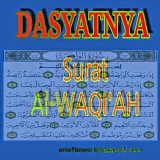 Keistimewaan Fadhilah dan Keutamaan Surat Al-Waqi'ah