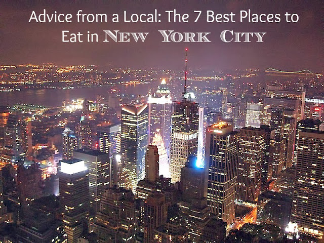 Advice from a local: 7 Favorite restaurants in New York City