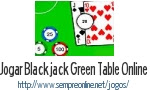 Jogo Blackjack Green Table Online