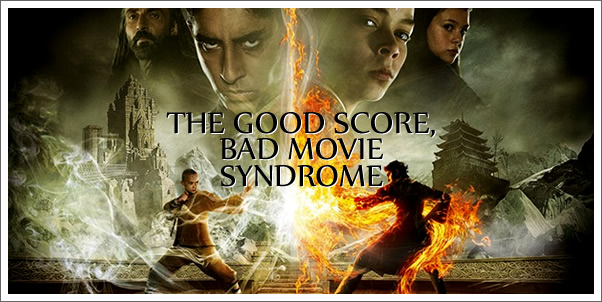 The Good Movie, Bad Score Syndrome