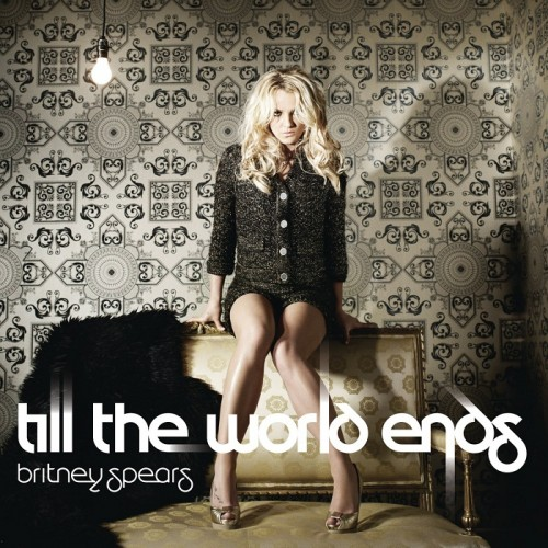 britney spears till the world ends album. Britney Spears - Till The