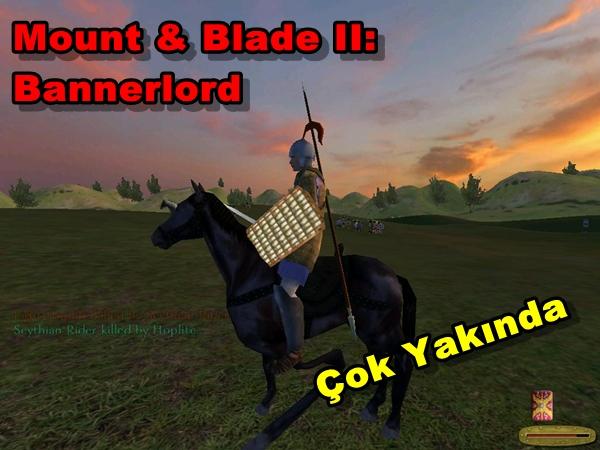 Mount & Blade II: Bannerlord Geliyor