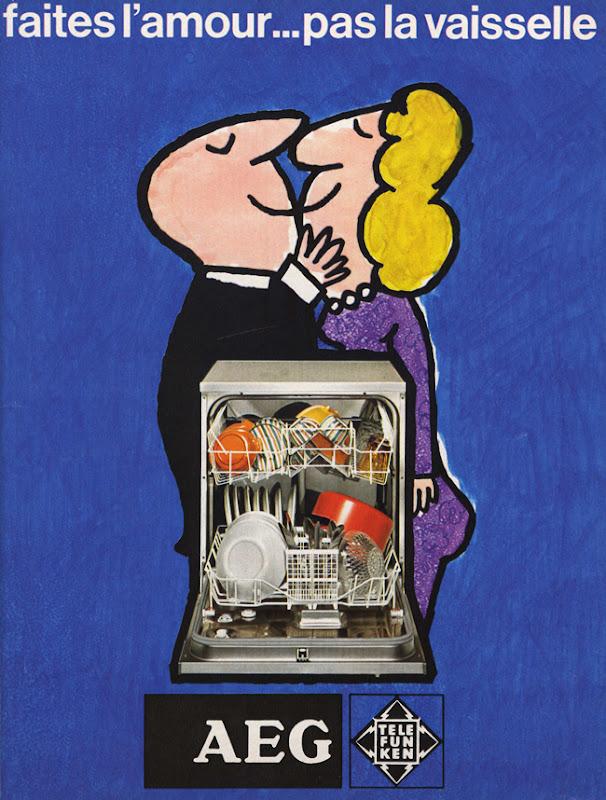 Publicité vintage : Faites l'amour, pas la vaisselle. AEG Telefunken- Pour vous Madame, pour vous Monsieur, des publicités, illustrations et rédactionnels choisis avec amour dans des publications des années 50, 60 et 70. Popcards Factory vous offre des divertissements de qualité. Vous pouvez également nous retrouver sur www.popcards.fr et www.filmfix.fr   - For you Madame, for you Sir, advertising, illustrations and editorials lovingly selected in publications from the fourties, the sixties and the seventies. Popcards Factory offers quality entertainment. You may also find us on www.popcards.fr and www.filmfix.fr