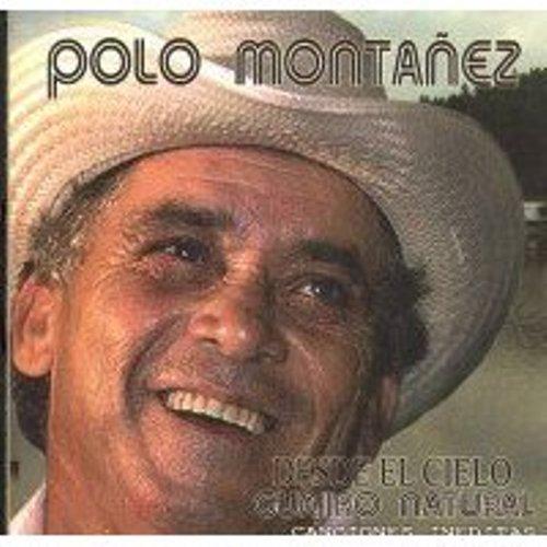 Polo Montañez - Desde El Cielo