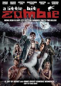 Đội Quân Thây Ma - A Little Bit Zombie poster