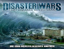 مشاهدة فيلم Disaster Wars: Earthquake vs. Tsunami مترجم اون لاين