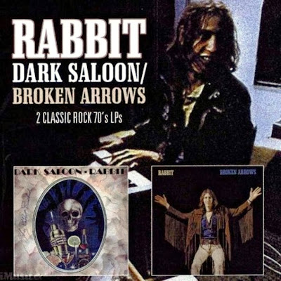 Rabbit ~ 1974 ~ Dark Saloon + 1973 ~ Broken Arrows