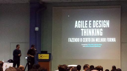 #FISL14: Agile e Design Thinking: fazendo o certo da melhor forma 2