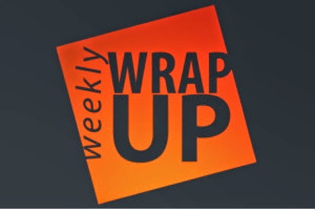 Weekly Wrap Up #51