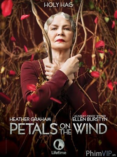 Những Bông Hoa Trước Gió - Petals On The Wind poster