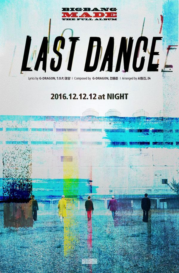 Big Bang lại hé lộ ca khúc mới ''Last Dance''