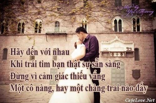 Câu nói hay cho người đang yêu: Đừng vì quá cô đơn mà quyết định đến với ai đó mà không có tình yêu
