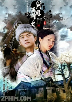 Anh Hùng Xạ Điêu - The Legend of the Condor Heroes (2003) Poster