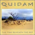 Quidam - the Time Beneath The Sky