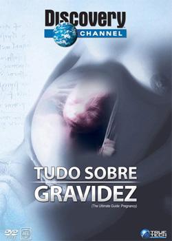 gasgshgh Downlod   Discovery Channel Tudo Sobre Gravidez DVDRip   Dublado