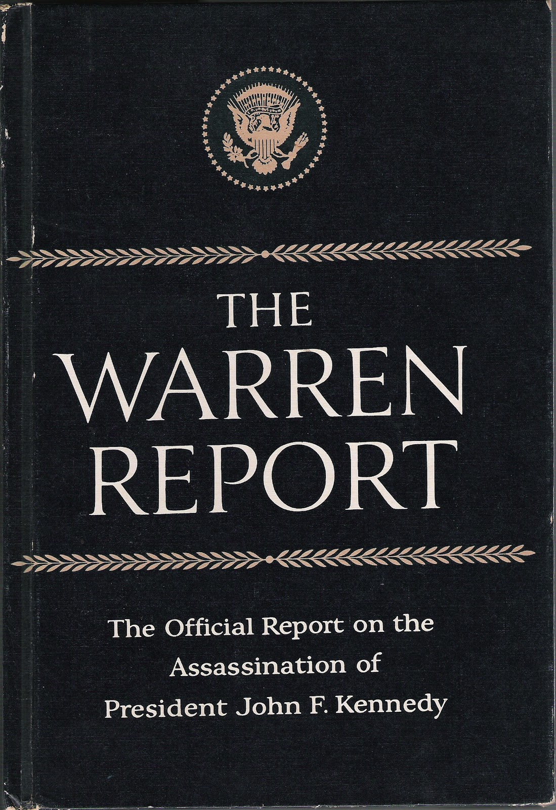 what the warren report did not tell americans about the kennedy assassination Most americans believe jfk conspiracy theories  by the warren commission, however, with the report stating that neither  about the kennedy assassination.