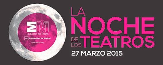 La Noche de los Teatros 2015 se celebrará el viernes 27 de marzo