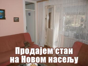 Продајем стан на Новом насељу