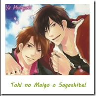 Toki no Maigo o Sagashite!