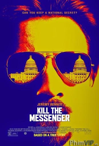 Giết Người Đưa Tin - Kill The Messenger poster