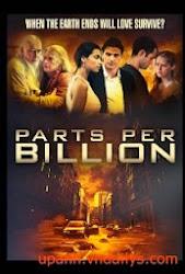 Parts Per Billion - Thảm hoạ sinh học