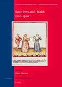 Emotions and Health, 1200-1700 (Studies in Medieval and Reformation Traditions)