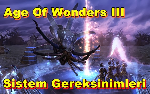 Age Of Wonders III PC Sistem Gereksinimleri