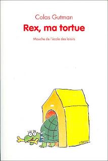 [Gutman, Colas] Rex, ma tortue Rex_tortue