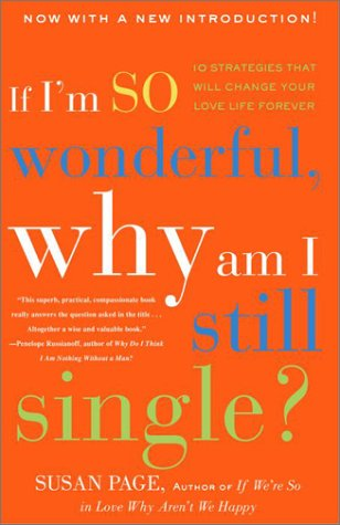 Book Review If Im So Wonderful Why Am I Still Single Cover
