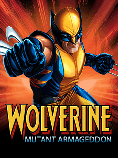 Wolverine Mutant Armageddon [By Indiagames/Disney Mobile] WVR1