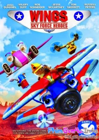 Những Anh Hùng Trên Không - Wings: Sky Force Heroes - 2014